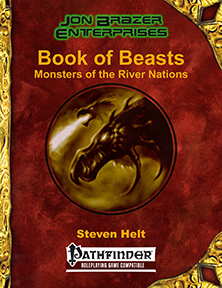 Book of Beasts: Monsters of the River Nations