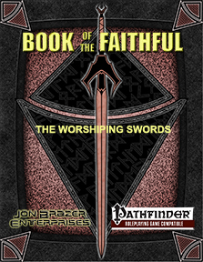 Book of the Faithful: The Worshiping Swords