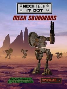 Mech Tech 'n' bot: Mech Squadrons (MGT 1e)