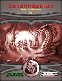 Book of Friends and Foes: Under the Mountain