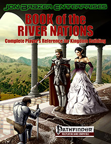 Book of the River Nations: Complete Players Reference for Kingdom Building