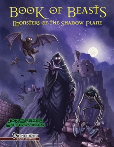 Jon Brazer Enterprises: Book of Beasts: Monsters of the Shadow Plane