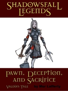Shadowsfall Legends: Pawn, Deception and Sacrifice - Valdia's Tale