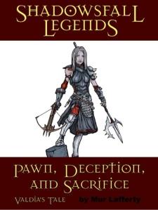 Shadowsfall Legends: Pawn, Deception and Sacrifice - Valdia's Tale