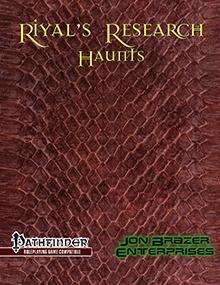 Riyal's Research: Haunts