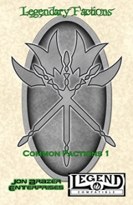 Legendary Factions: Common Factions 1