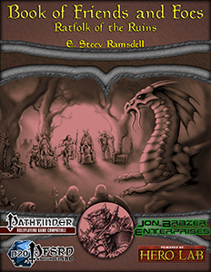 Book of Friends and Foes: Ratfolk of the Ruins