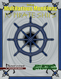 Book of Multifarious Munitions: 10 Pirate Ships