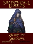 Shadowsfall Legends: Storm of Shadows