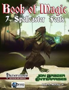 Book of Magic: 7 Spellcaster Feats