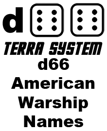 d66 Terra System: American Warship Names
