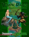 Book of Heroic Races: Advanced Subscription (PFRPG)