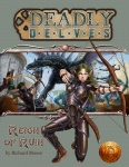 Deadly Delves Reign of Ruin (13th Age)