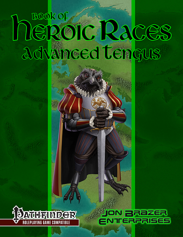 Book of Heroic Races: Advanced Tengus (PFRPG)