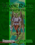 Book of Heroic Races: Advanced Wyvarans (Pathfinder)
