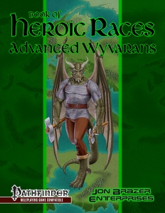 Book of Heroic Races: Advanced Wyvarans