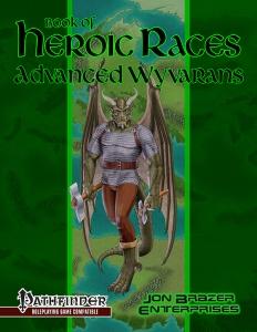 Book of Heroic Races: Advanced Wyvarans