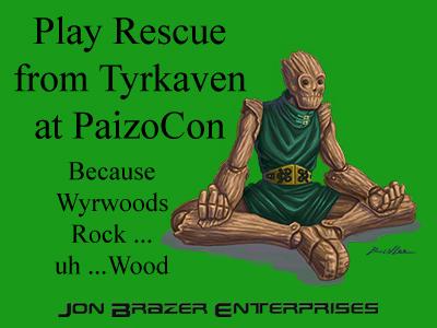 PaizoCon Wyrwood 1