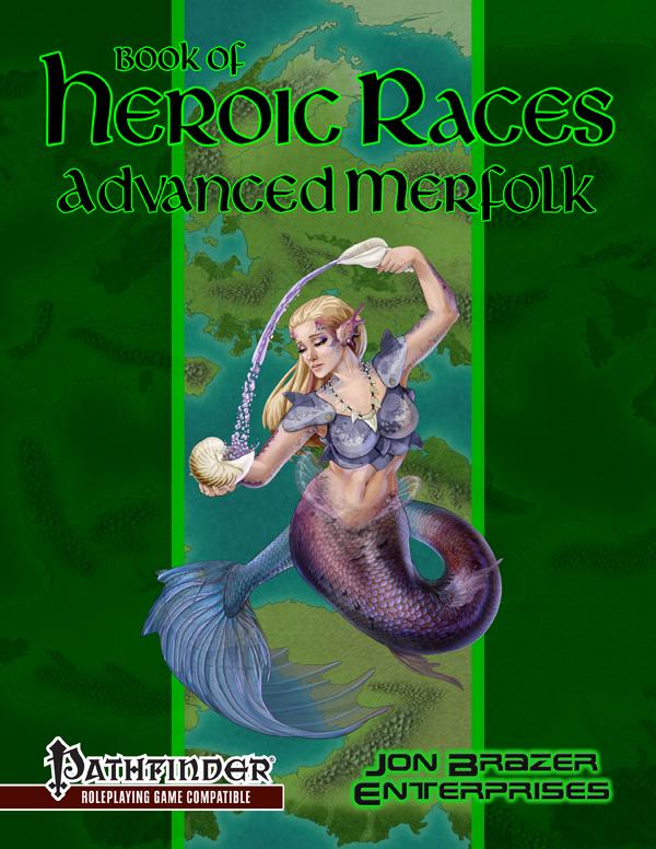 Book of Heroic Races: Advanced Merfolk (PFRPG)
