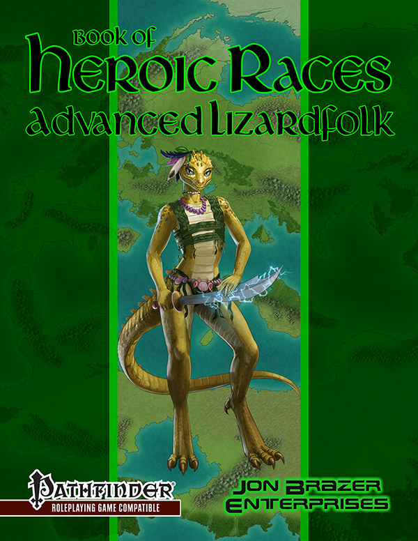 Book of Heroic Races: Advanced Lizardfolk (PFRPG)