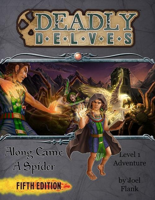 Deadly Delves: Along Came a Spider (5e)